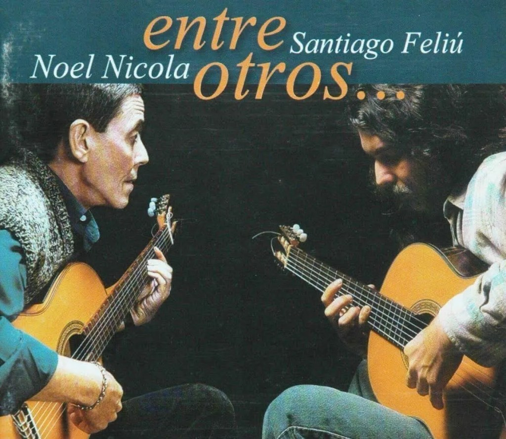 Cover: Noel Nicola and Santiago Feliú. Entre otros (2002)