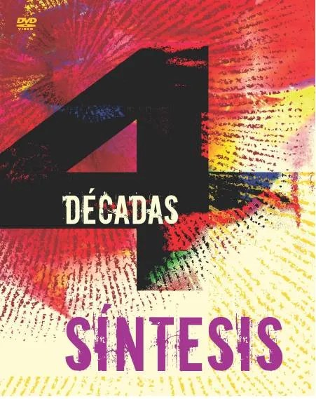 DVD Síntesis 4 Décadas. Diseño: Nelson Ponce