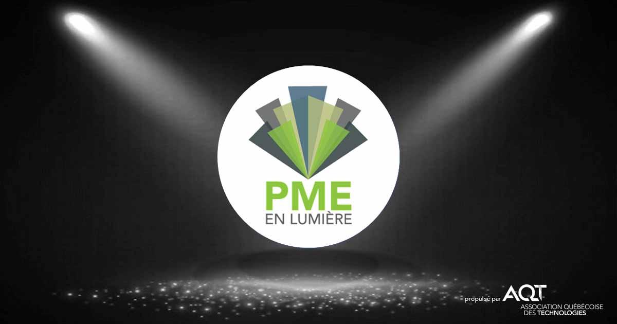 Concours PME en lumière 2020 de l'Association québécoise des technologies (ATQ)