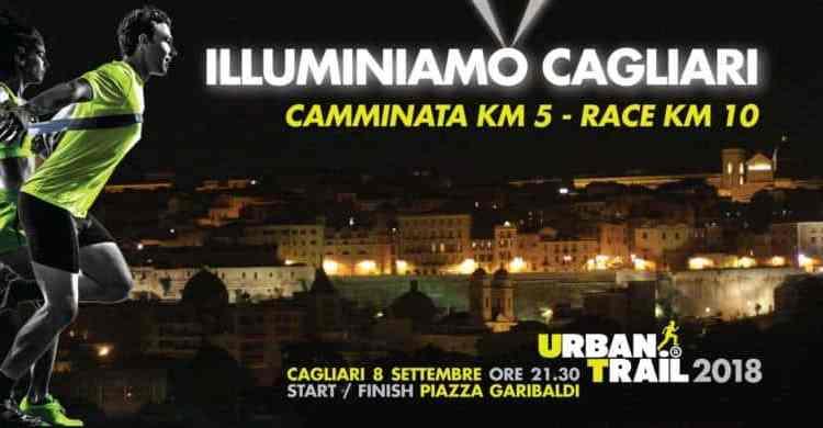 Sabato 8 settembre 2018torna nel centro storico di Cagliari la VI edizione della manifestazione internazionale Cagliari Urban Trail, gara di corsa a piedi in notturna; un evento rivolto a tutti coloro che vogliano cimentarsi in un percorso urbano di 5/10 km, camminando o correndo. Al via le iscrizioni.
