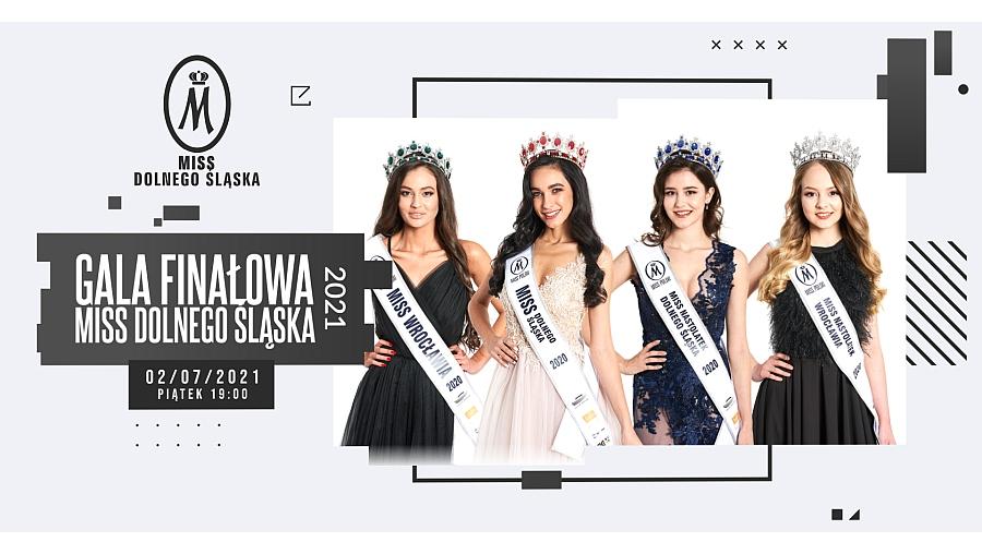 Za tydzień w piątek poznamy nową Miss Dolnego Śląska 2021!