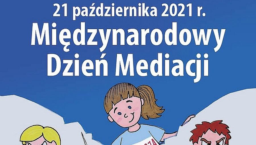 Międzynarodowy Dzień Mediacji – Tydzień Mediacji 2021