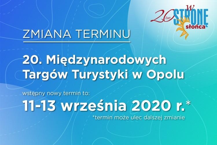 Nowy termin 20. Międzynarodowych Targów Turystyki wOpolu 2020