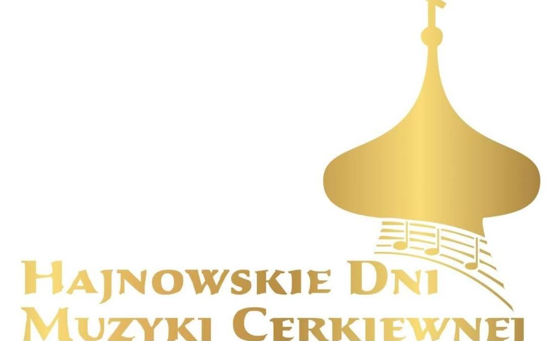 XXXIX Międzynarodowy Festiwal Hajnowskie Dni Muzyki Cerkiewnej 14-19.09.2020 r.