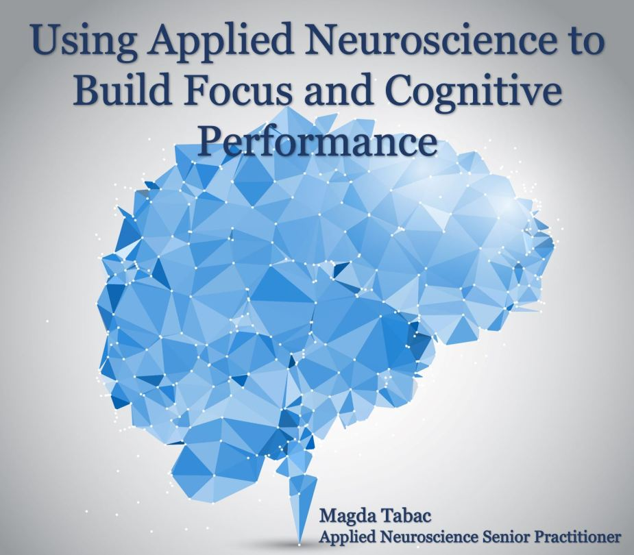 Applied Neuroscience for Focus and Cognitive Performance 1024x897 - Applied Neuroscience