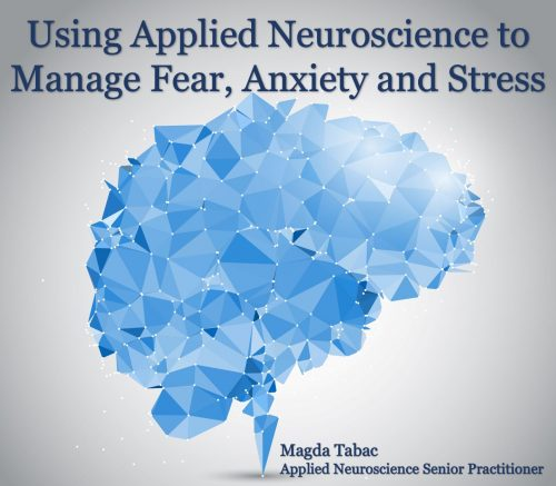 Applied Neuroscience for Fear Anxiety and Stress - Applied Neuroscience Webinars and Workshops