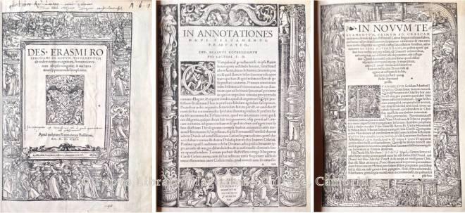Des. Erasmi Roterodami in Nouum Testamentum [Basel] : Apud inclytam Rauracorum Basilæam, [Io. Frob. typis excudebat], an. MDXXII [1522]