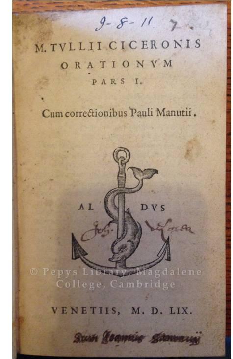 Old Library I.8.11 : Tvllii Ciceronis Orationvm pars I cum correctionibus Pauli Manutii.  Venetiis : [Paulus Manutius], M. D. LIX. [1559]