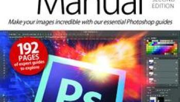The Adobe Photoshop Manual - August 2019 - Free PDF Magazine download
