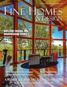 Fine Homes & Design - Summer 2018