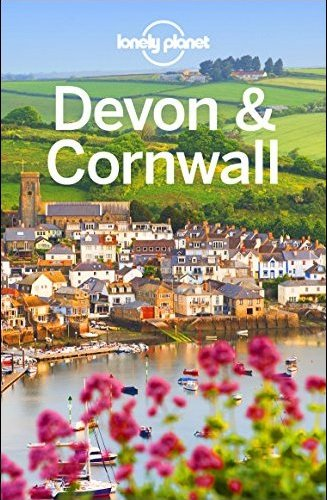 Lonely Planet Devon & Cornwall, 4th Edition