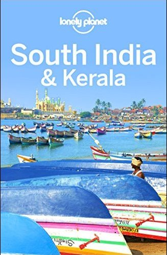 Lonely Planet South India & Kerala, 9th Edition