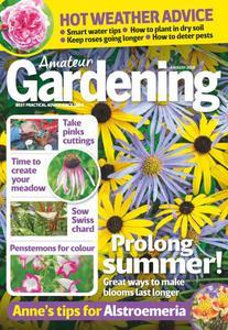 Amateur Gardening – 14 August 2018