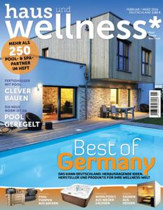 Haus und Wellness* - Februar/März 2016