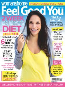 Woman & Home Feel Good You - August 2018