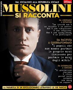 BBC History Speciale N.17 - Mussolini Si Racconta - Ottobre-Novembre 2018