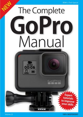 BDMs Series The Complete GoPro Manual, Volume 25 - 2018