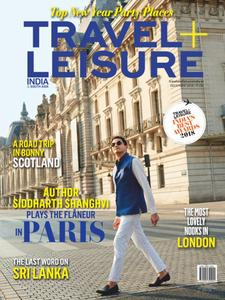 Travel+Leisure India & South Asia - December 2018