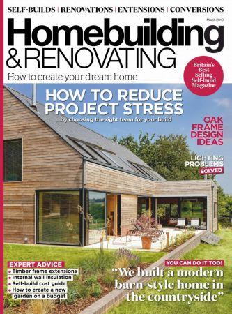 Homebuilding & Renovating – March 2019