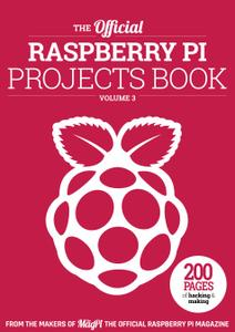The Official Raspberry Pi Projects Book – Projects Book Vol3, 2017