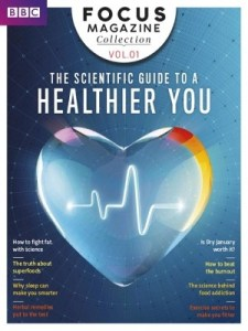 BBC Focus Collection: The Scientific Guide to a Healthier You – Volume 1, 2018