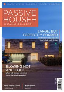 Passive House+ UK - Issue 27 2018