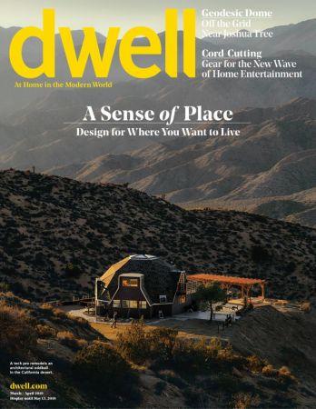 Dwell – March/April 2019