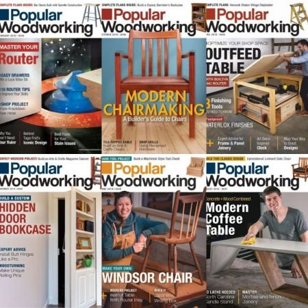 Popular Woodworking – Full Year 2019 Collection Issues