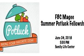 Summer Potluck Fellowship @ FBC Magee