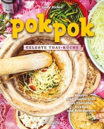 Kochbuch: pokpok – Gelebte Thai-Küche | Andy Ricker ...
