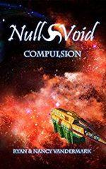 Compulsion (Null & Void) by Ryan and Nancy Vandermark