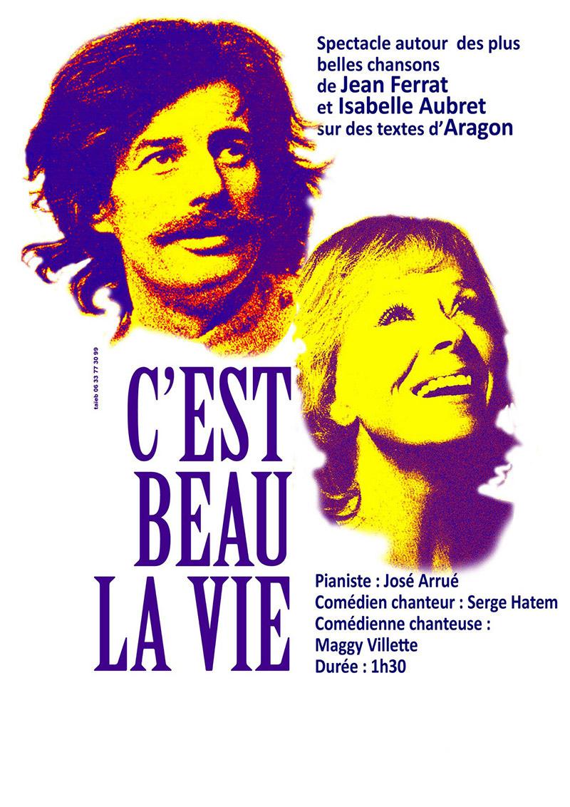 C'est Beau La Vie Jean Ferrat : c'est, ferrat, Performances, Maggy, Villette,, Edith