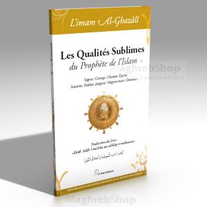 Livre : Les Qualités Sublimes du prophète de L'islam