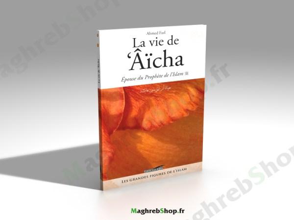 Livre : La vie de 'Âicha