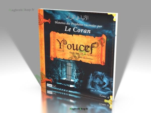 Livre : Histoires des Prophètes racontées par le Coran - Youcef