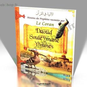 Livre : Histoires des Prophètes racontées par le Coran - Daoud - Souleymane - Younes