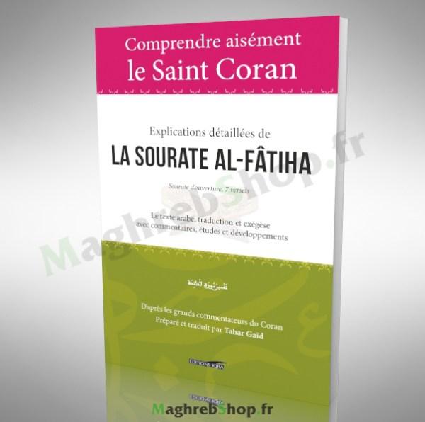 Livre : Explications détaillées de La SOURATE AL-FÂTIHA