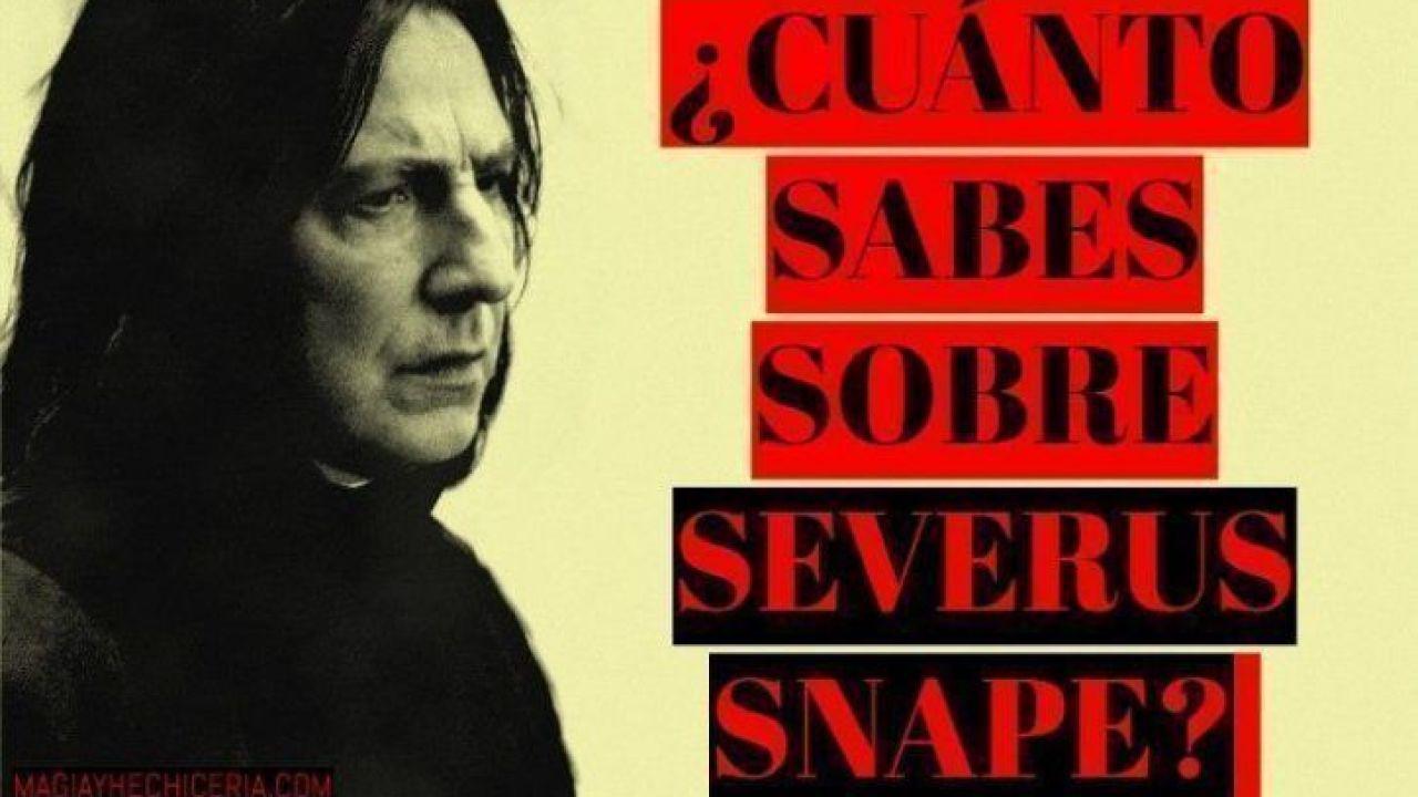 Test Sobre Severus Snape Cuánto Sabes Sobre él