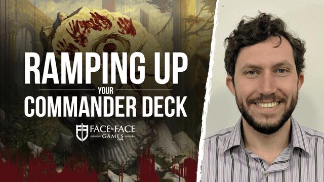 Ramping up your Commander deck - magic facetofacegames com