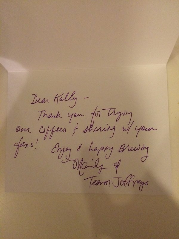 A sweet note from Marilyn at Joffrey's Coffee & Tea Company