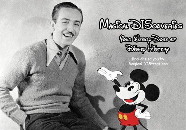 Magical DIScoveries - Your Weekly Dose of Disney History