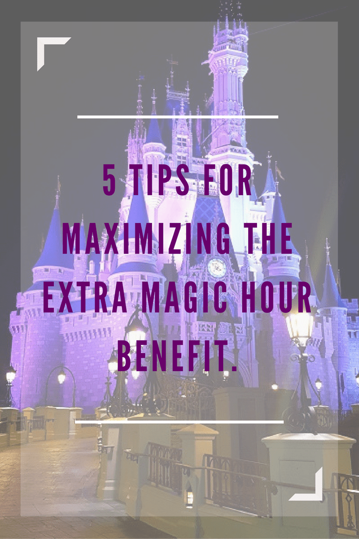 Insider tips for maximizing Disney's Extra Magic Hour Benefit