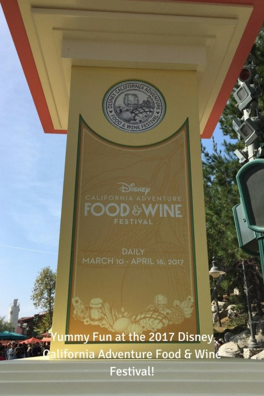 Welcome to the 2017 Disney California Adventure Food & Wine Festival!