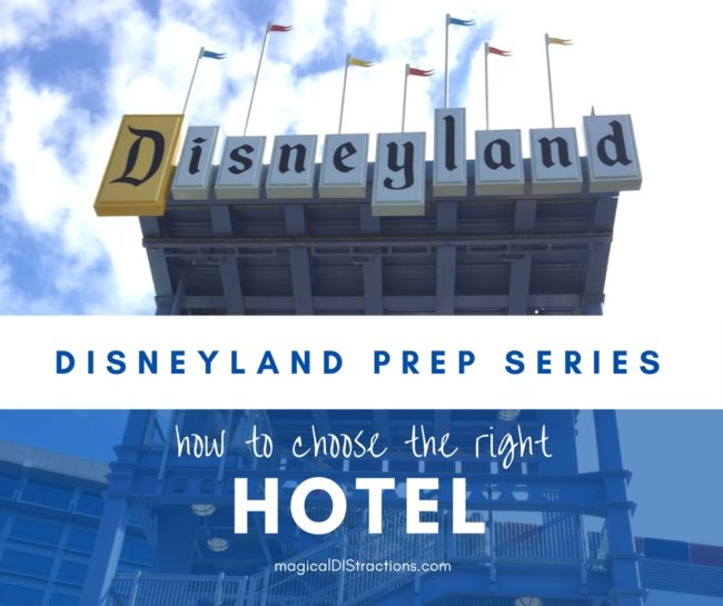 Choose a hotel at Disneyland
