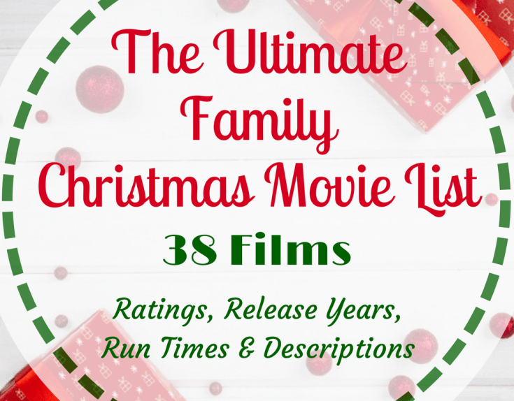 the ultimate family christmas movie list - List Of Christmas Films