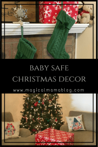 magical mama blog christmas decor baby safe proof toddler holiday