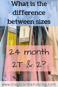 What is the difference between 24 month 2T & 2 sizes in children's clothing?
