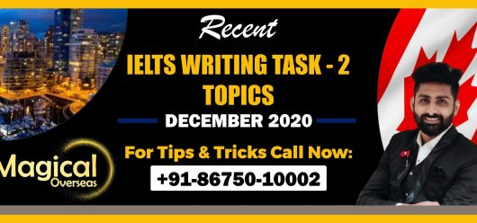 Writing Task 2 Topics December 2020 by Magical Overseas - Best IELTS Writing Classes