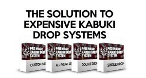 low-cost-kabuki-drop-system