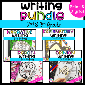 Writing Bundle for 2nd & 3rd Grade 4 writing units in printable and digital formats